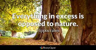 Hippocrates Quotes 15 Stunning Everything In Excess Is Opposed To Nature Hippocrates BrainyQuote