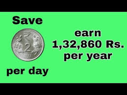 2 Rupees Saving Chart Save Rs 1 32 860 Per Year By Just Multiplying Rs 2 Per Day