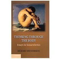 the write stuff thinking through essays thinking through the body essays in somaesthetics by richard shusterman