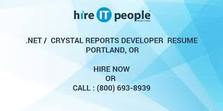 Net Crystal Reports Developer Resume Portland OR Hire IT People Magnificent Crystal Reports Developer Resume