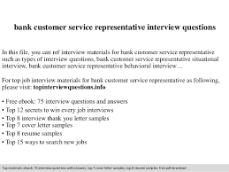 Customer Interview Representative Service Bank Questions