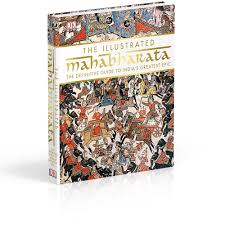 new york the ilrated mahabharata the definitive guide to india s greatest epic hardcover 512 pages 50 dk is the hefty coffee table book which
