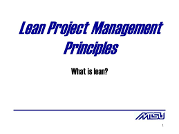 What Is Lean Lean Project Management Principles Ppt Video Online Download