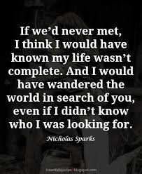 Nicholas Sparks Romantic Love Quotes Heartfelt Love And Life Quotes Classy Nicholas Sparks Quotes