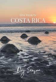 One Week In Costa Rica Dry Season Chickfoodtv