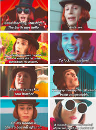Good Morning Starshine The Earth Says Hello Quote Best of Willy Wonka