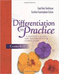 differentiation in practice a resource guide for differentiating  differentiation in practice a resource guide for differentiating curriculum grades k 5 1st edition