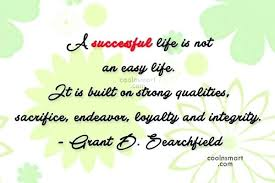 Quotes For A Successful Life Sacrifice For Success Quotes Sacrifice Quote A Successful Life Is 84
