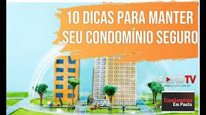 10 principais dicas de segurança em condomínios