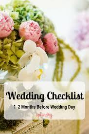 Wedding Checklist 1 2 Months Before Wedding Day Splendry