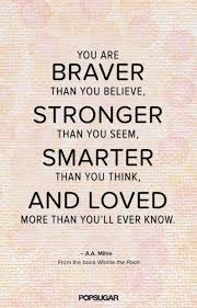 Stronger Quotes Extraordinary Stronger Quotes Mesmerizing You Are Braver Than You Believe Stronger