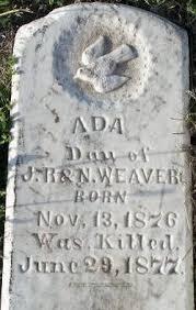 Ada Weaver (1876-1877) - Find A Grave Memorial