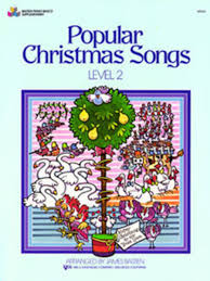 Popular Christmas Songs, Level 2 Sheet Music By James Bastien ...