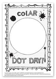 This app includes educational coloring pages to help kids learn as they have fun, exploring themes related to animals, the earth, and more. Dot Day Fun Watch Your Dot Come To Life In Amazing 3d In The Colar App Fablevision Learning