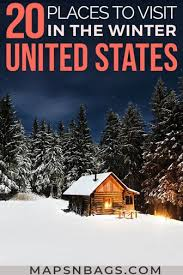 20 best winter vacation spots in the us
