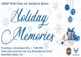 Cnu Ferguson Center Seating Chart U S Air Force Heritage Of America Band Holiday Concert