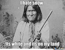 native american memes | Tumblr via Relatably.com