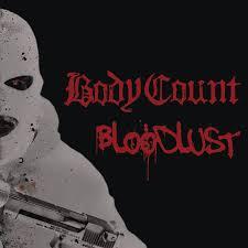 <b>Bloodlust</b> by <b>Body Count</b> on Spotify