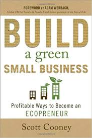 Build A Green Small Business Profitable Ways To Become An