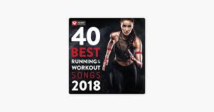 40 best running and workout songs 2018 unmixed workout for fitness workout ideal for running and jogging 126 150 bpm by power workout on