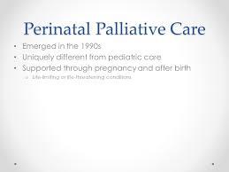 Perinatal Hospice Birth Plan Our Experience In Perinatal Palliative Care Avera Mckennan Hospital