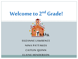Welcome To 2 Grade Nd Suzanne Lawrence
