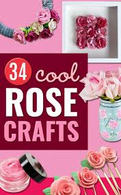 rose crafts easy craft projects with roses paper flowers quilt patterns diy