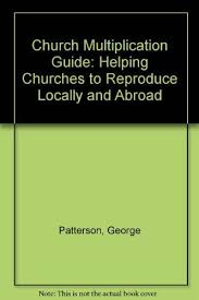 Church Multiplication Guide: Helping Churches to Reproduce ...