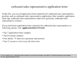 outbound sales representative application letter In this file, you can ref  application letter materials for ...