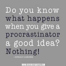 Procrastination Quotes Gorgeous 48 Best Procrastination Quotes And Sayings