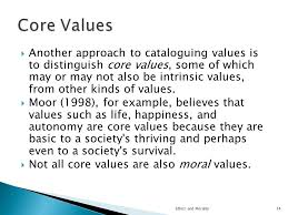 welcome the objective of this slide presentation is to  another approach to cataloguing values is to distinguish core values some of which