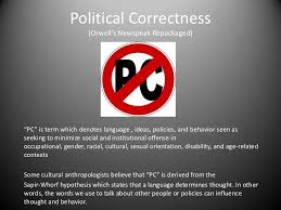 political correctness language and thought control by makia  political correctness language and thought control by makia man political correctness is a rothschild invention