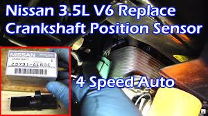 replace nissan 3 5l v6 crankshaft position sensor replace nissan 3 5l v6 crankshaft position sensor
