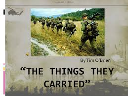 the things they carried by tim o brien<br >ldquothe things they carriedrdquo<