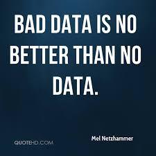 Data Quotes Inspiration Mel Netzhammer Quotes QuoteHD