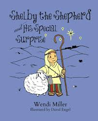 Shelby the Shepherd and His Special Surprise: Miller, Wendi, Engel, David:  9780692327227: Amazon.com: Books