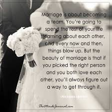 The Beauty Of Marriage Quotes Best of Marriage Is About Becoming A Team The Minds Journal
