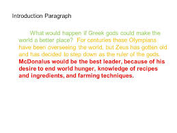 organizing your persuasive essay introduction your first  introduction paragraph what would happen if greek gods could make the world a better place