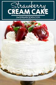 Strawberry Cream Layer Cake Swanky Recipes