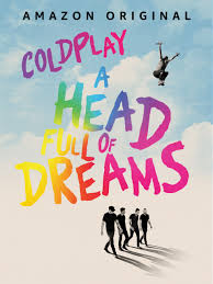 Coldplay: A Head Full Of Dreams - Prime Video