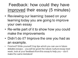 learning objectives to understand the demands of the mark  feedback how could they have improved their essay 5 minutes reviewing our learning