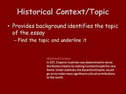 five parts instructions directions topic historical context task historical context topic provides background identifies the topic of the essay the topic