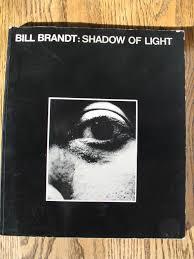 Bill Brandt Shadow Of Light First Edition Bill Brandt Shadow Of Light