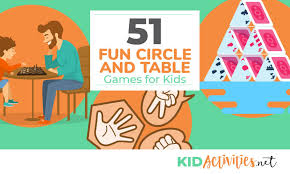 51 Fun Circle And Table Games For Kids Bonus The Best