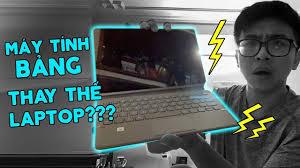 TechVlog | Máy tính bảng đã thay thế được laptop???