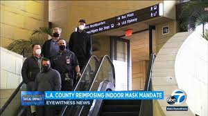 Mask mandate: LA County now requiring ...