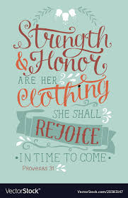 Hand Lettering With Bible Verse Strength And Honor Classy Strength Quotes From The Bible