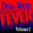 Doo Wop Fever, Vol. 2