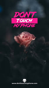We have a massive amount of hd images that will make your. Don T Touch My Phone Girly Wallpapers Dont Touch My Phone