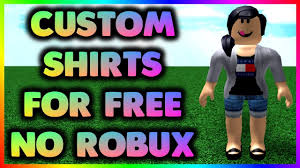Roblox Custom Clothes How To Get Free Shirts In Roblox For Girls